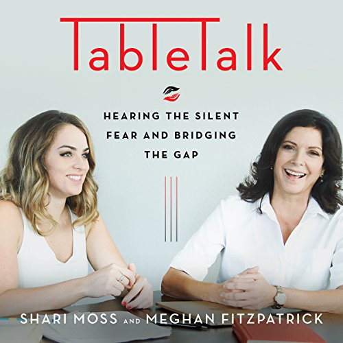 TableTalk: Hearing the Silent Fear and Bridging the Gap audiobook cover art