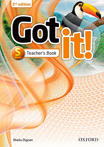 Got It! - Starter - Teacher´S Book - 02Edition: Got it! Second Edition retains the proven methodology and teen appeal of the first edition with 100% new content.