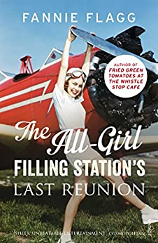 The All-Girl Filling Station's Last Reunion by [Fannie Flagg]