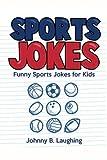 Sports Jokes: Funny Sports Jokes for Kids
