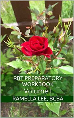 RBT Preparatory Workbook: Volume I