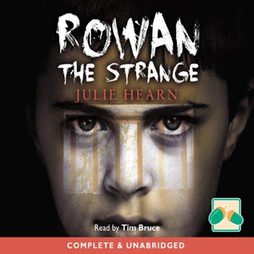 Rowan the Strange audiobook cover art