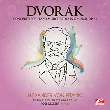 Dvorák: Concerto for Piano and Orchestra in G Minor, Op. 33 (Digitally Remastered)