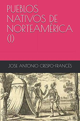 PUEBLOS NATIVOS DE NORTEAMÉRICA (I)
