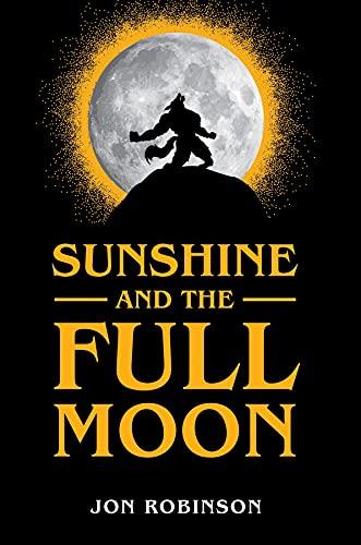 Sunshine and the Full Moon (English Edition)
