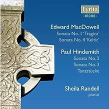 MacDowell: Piano Sonatas Nos. 1 & 4; Hindemith: Piano Sonatas Nos. 2 & 3; Tanzst??cke by Randell (2009-09-08)