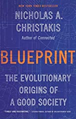 Blueprint: The Evolutionary Origins of a Good Society Hardcover – March 26, 2019
