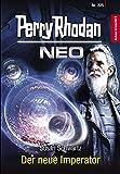 Perry Rhodan Neo 225: Der neue Imperator: Staffel: Arkon erwacht