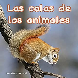 Las colas de los animales [The Tails of Animals] audiobook cover art