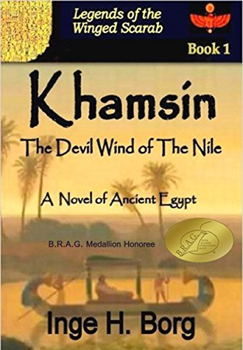 KHAMSIN, The Devil Wind of The Nile: A Novel of Ancient Egypt (Legends of the Winged Scarab Book 1)