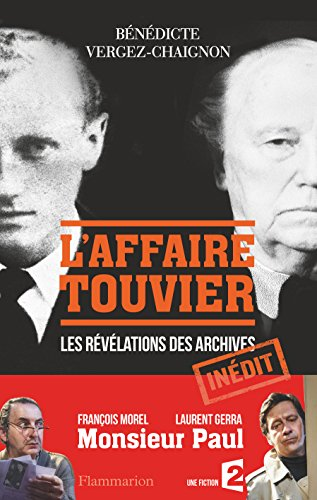 L'Affaire Touvier: Quand les archives s'ouvrent… (HISTOIRE)