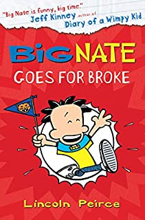Peirce, L: Big Nate Goes for Broke