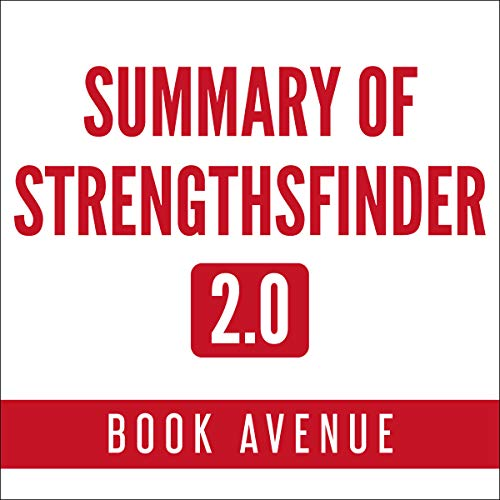Summary of StrengthsFinder 2.0 by Tom Rath Titelbild