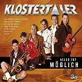 Songtexte von Klostertaler - Alles ist möglich