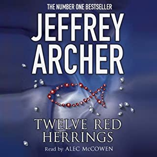 Twelve Red Herrings                   Written by:                                                                                                                                 Jeffrey Archer                               Narrated by:                                                                                                                                 Alec McCowen                      Length: 5 hrs and 29 mins     Not rated yet     Overall 0.0