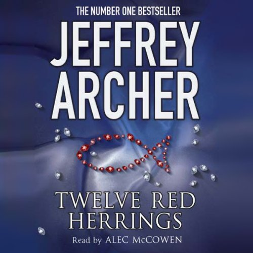 Twelve Red Herrings                   By:                                                                                                                                 Jeffrey Archer                               Narrated by:                                                                                                                                 Alec McCowen                      Length: 5 hrs and 29 mins     1 rating     Overall 3.0