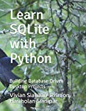 Learn SQLite with Python: Building Database-Driven Desktop Projects