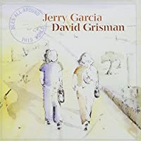 Been All Around This World by JERRY / GRISMAN,DAVID GARCIA (2004-04-27)