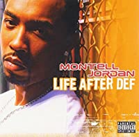 Life After Def [European Import] by Montell Jordan (2003-11-03)
