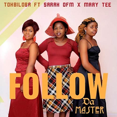 Tohbiloba feat. Sarah Dfm & Mary Tee