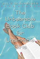 Books Set in Delaware: The Unbearable Book Club for Unsinkable Girls by Julie Schumacher. delaware books, delaware novels, delaware literature, delaware fiction, delaware authors, best books set in delaware, popular books set in delaware, books about delaware, delaware reading challenge, delaware reading list, wilmington books, delaware travel, delaware history, delaware travel books, delaware books to read, books to read before going to delaware, novels set in delaware, books to read about delaware