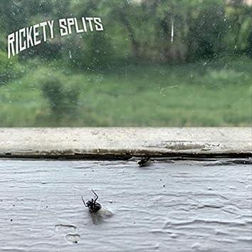 Rickety Splits