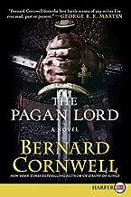 The pagan Lord: A رواية (saxon قصص)