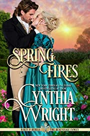 Spring Fires (Rakes & Rebels: The Beauvisage Family Book 4)