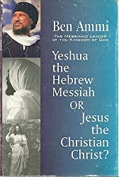 Yeshua the Hebrew Messiah or Jesus the Christian Christ