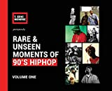 Rare & Unseen Moments of 90's Hiphop: Volume One