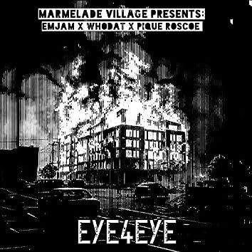 Eye4eye (feat. Whodat & Pique Roscoe)