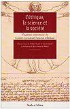 L'éthique, la science et la société - Autour du 20e anniversaire du Comité Consultatif National d'Ethique
