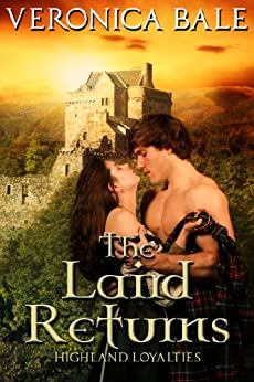 The Laird Returns (Highland Loyalties Trilogy) by [Veronica Bale]
