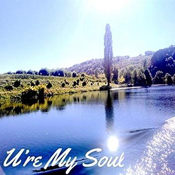 U're My Soul