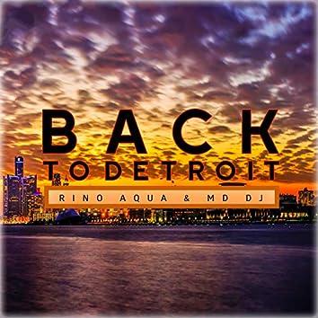 Back to Detroit