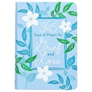 365 Days of Prayer for Grief and Loss (Imitation Leather) – Comforting Devotional Book for Those Who May be Grieving or Dealing with Loss