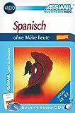 ASSiMiL Selbstlernkurs für Deutsche: Assimil. Spanisch ohne Mühe heute. Multimedia-Classic. Lehrbuch + 4 Audio-CDs (200 Min. Tonaufnahmen)