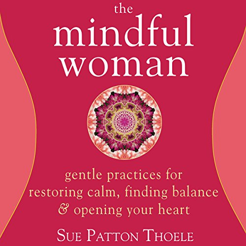 The Mindful Woman audiobook cover art