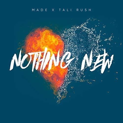 Made & Tali Rush