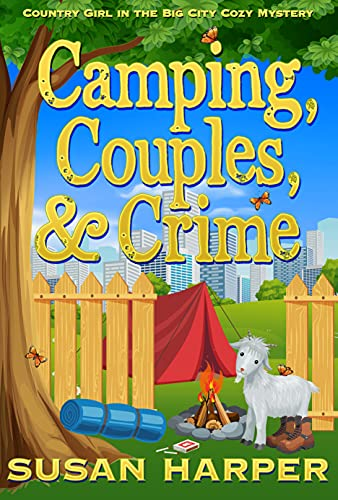 Camping, Couples, and Crime (Country Girl in the Big City Cozy Mystery Book 8)
