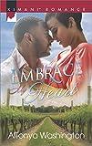 Embrace My Heart (Kimani Hotties Book 67)