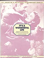It's a Wonderful Life: From the 1946 Liberty Film, Distributed by Republic Pictures Corp. (St Martin's Original Screenplay Series) 0312439113 Book Cover