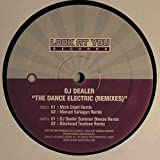 Dance Electric Remix - Dj Dealer 12'