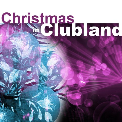 I Wish It Could Be Christmas Every Day (Christmas In Clubland Mix)