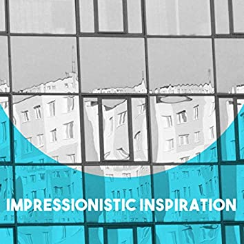 Impressionistic Inspiration