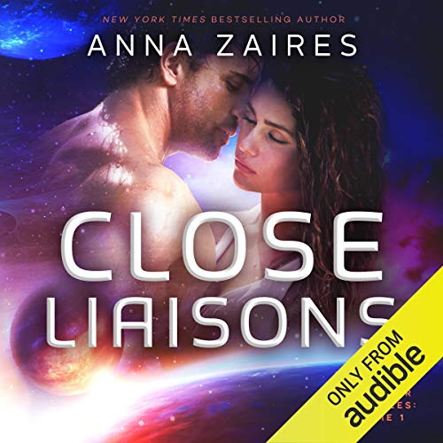 Close Liaisons Audiobook By Anna Zaires,                                                                                        Dima Zales cover art