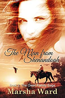 The Man from Shenandoah (The Owen Family Saga Book 2) by [Marsha Ward]