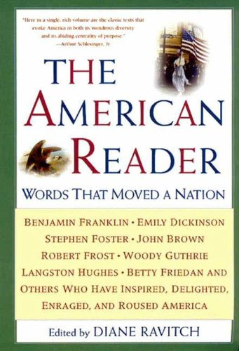 The American Reader: Words that Moved a Nation (English Edition)