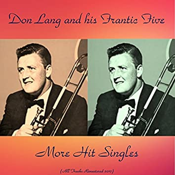 More Hit Singles (All Tracks Remastered 2017)