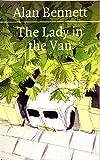 Bennett, A: Lady in the Van